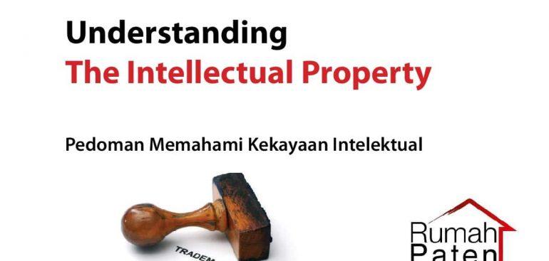 Pedoman Memahami Kekayaan Intelektual