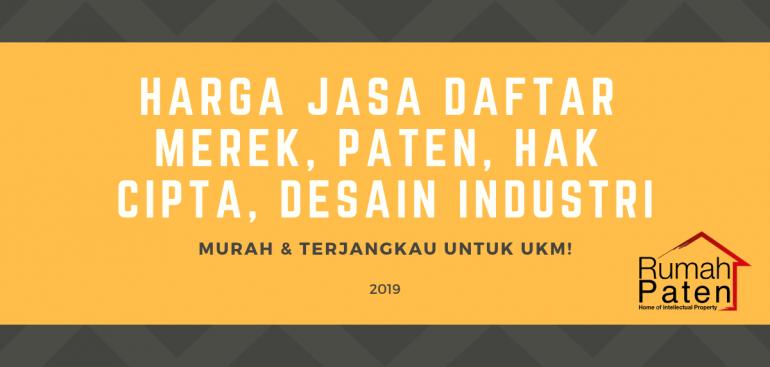 Harga Jasa Daftar Merek, Paten UKM Murah 2019