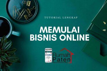 tutorial lengkap memulai bisnis online